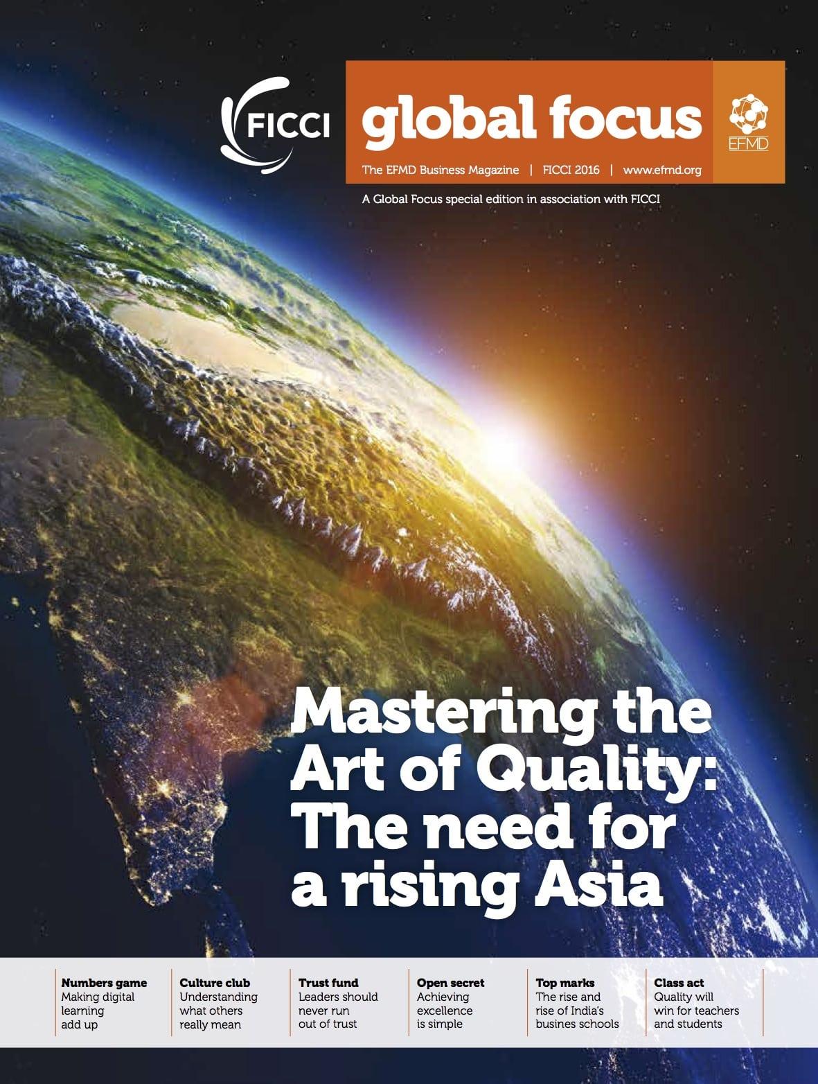 http://globalfocusmagazine.com/wp-content/uploads/2016/11/EFMD-Global-Focus_FICCI_2016_ONLINE.pdf